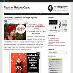 Celebrating December Holidays Digitally