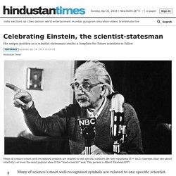 Celebrating Einstein, the scientist-statesman