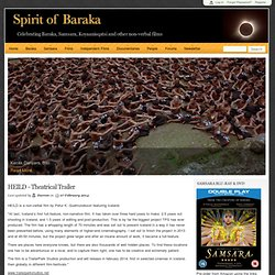 Spirit of Baraka | Celebrating Baraka, Samsara, Koyaanisqatsi and other non-verbal films