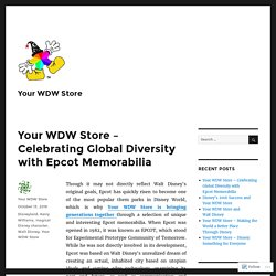 Your WDW Store – Celebrating Global Diversity with Epcot Memorabilia – Your WDW Store
