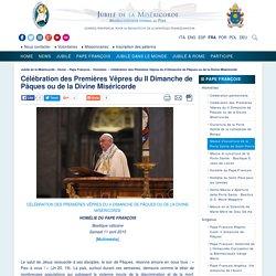 Célébration des Premières Vêpres du II Dimanche de Pâques ou de la Divine Miséricorde