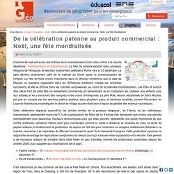 De la célébration païenne au produit commercial : Noël, une fête mondialisée