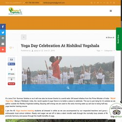 Yoga Day Celebration At Rishikul Yogshala -