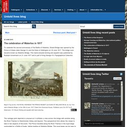 The celebration of Waterloo in 1817 - Untold lives blog