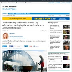 Jessica Mauboy to kick off Australia Day celebrations by singing the national anthem in Aboriginal languages