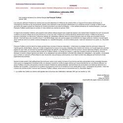 Célébrations nationales 2004 - Une certaine tendance du cinéma français de François Truffaut