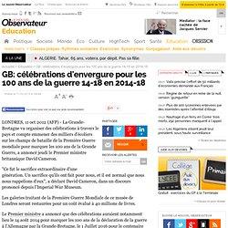 GB: célébrations d'envergure pour les 100 ans de la guerre 14-18 en 2014-18