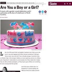 Gender reveal celebrations for babies help explain transphobia.
