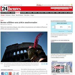 Italie: Rome célèbre son 2767e anniversaire - News Monde: Europe