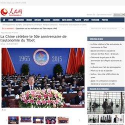 La Chine célèbre le 50e anniversaire de l'autonomie du Tibet