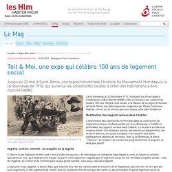 Toit & Moi, une expo qui célèbre 100 ans de logement social
