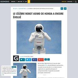 Le célèbre robot Asimo de Honda a encore évolué