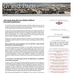 «On saura dans dix ans s'il faut célébrer l'accord Grand Paris»