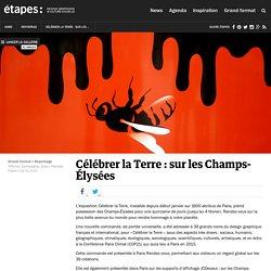 Célébrer la Terre : sur les Champs-Élysées