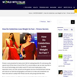 How Do Celebrities Lose Weight So Fast - Fitness Secrets - ENTERTAINMENT