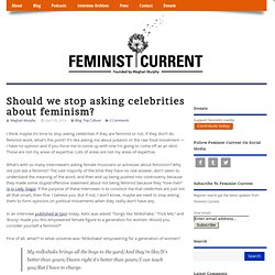 Should we stop asking celebrities about feminism?