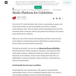 Shout Out From Celebrities — Social Media Platform for Celebrities