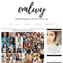 Celebrities with endometriosis.