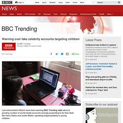 Warning over fake celebrity accounts targeting children