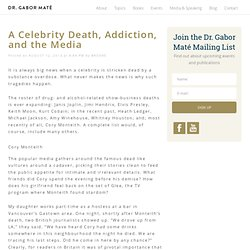 A Celebrity Death, Addiction, and the Media