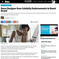 Dress Designer Uses Celebrity Endorsements to Boost Brand