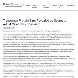 TruWomen Protein Bars Revealed as Secret to A-List Celebrity's Snacking - iCrowdMarketing