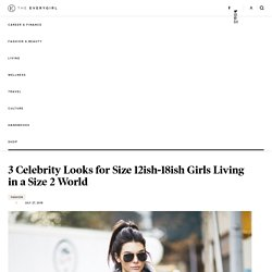 3 Celebrity Looks for Size 12ish-18ish Girls Living in a Size 2 World - The Everygirl