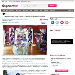 12 Kids Party Tips From a Celebrity Event Planner