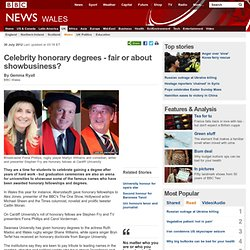 Celebrity honorary degrees - fair or about showbusiness?