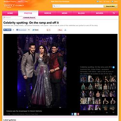 Celebrity spotting: On the ramp and off it - Yahoo Celebrity India