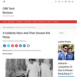 4 Celebrity Stars And Their Unseen Kid Photo - CRB Tech Reviews