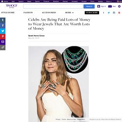 Celebs Are Being Paid Lots of Money to Wear Jewels That Are Worth Lots of Money