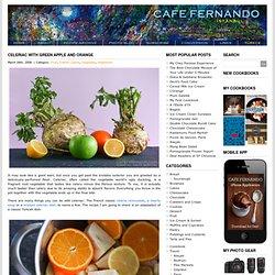 Celeriac with Green Apple and Orange : Cafe Fernando – Food Blog - celeriac - green apple - orange - Fruit