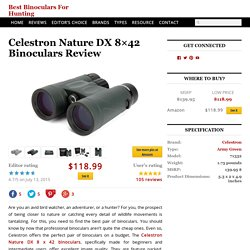 Celestron Nature DX 8x42 Binoculars Review