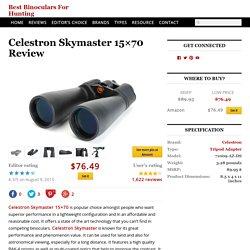 Celestron Skymaster 15x70 Review