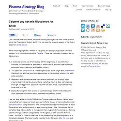 Celgene buy Abraxis Bioscience for $2.9B - Pharma Strategy Blog