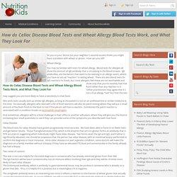 Celiac Disease Blood Tests - Nutrition4kids