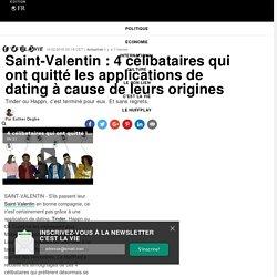 Saint-Valentin : 4 célibataires qui ont quitté les applications de dating à cause de leurs origines