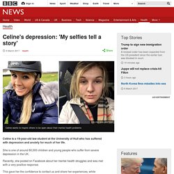 Celine's depression: 'My selfies tell a story'
