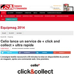 Celio lance un service de « click and collect...