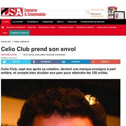 Celio Club prend son envol - Textile, habillement