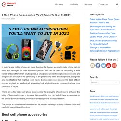 5 Cell Phone Accessories You'll Want To Buy In 2021