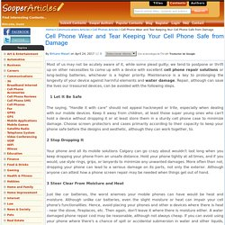Cell Phone Wear and Tear Keeping Your Cell Phone Safe from Damage