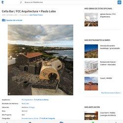Cella Bar / FCC Arquitectura + Paulo Lobo