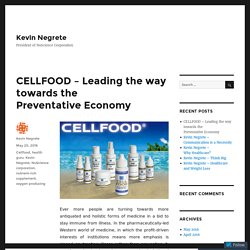 CELLFOOD – Leading the way towards the Preventative Economy