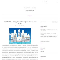 CELLFOOD – A supplement born from the ashes of WWII