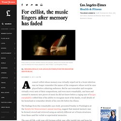 For cellist, the music lingers after memory has faded