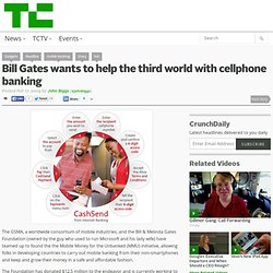 Bill Gates wants to help the third world with cellphone banking