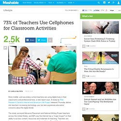 73% of Teachers Use Cellphones for Classroom Activities