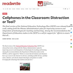 Cellphones in the Classroom: Distraction or Tool?